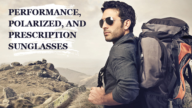 Prescription, Polarized, and Performance Sunglasses